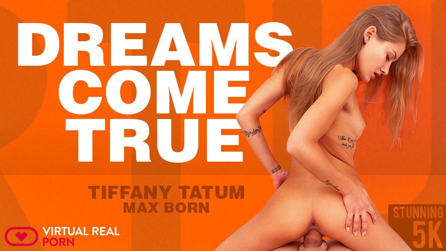 Tiffany Tatum Dreams Come True