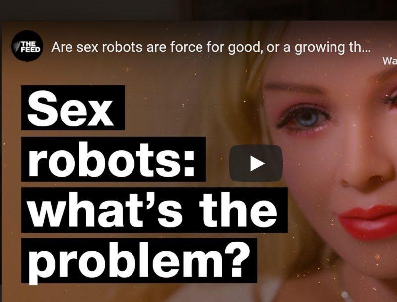 sex robots - whats the problem